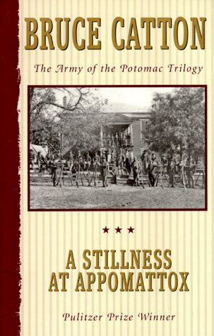 Stillness at Appomattox   1953 9780385044516 Front Cover