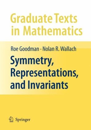 Symmetry, Representations, and Invariants   2009 edition cover