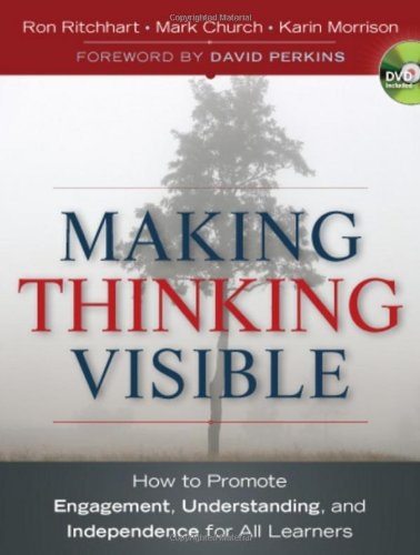 Making Thinking Visible How to Promote Engagement, Understanding, and Independence for All Learners  2011 9780470915516 Front Cover