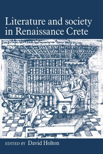 Literature and Society in Renaissance Crete   2006 9780521028516 Front Cover