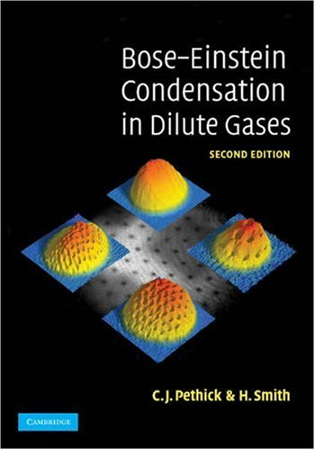 Bose-Einstein Condensation in Dilute Gases  2nd 2008 (Revised) 9780521846516 Front Cover