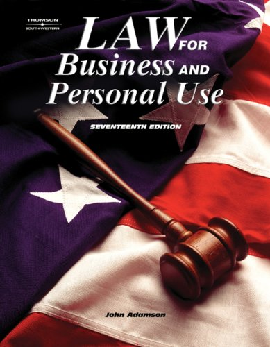 Law for Business and Personal Use  17th 2006 (Revised) 9780538440516 Front Cover