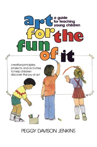 Art for the Fun of It A Guide for Teaching Young Children  1980 edition cover