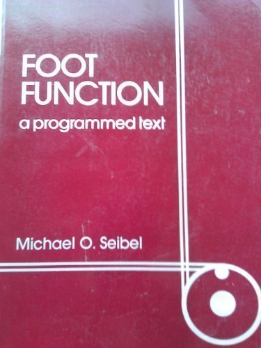 Foot Function : A Programmed Text N/A 9780683076516 Front Cover