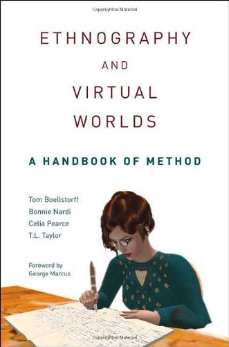 Ethnography and Virtual Worlds A Handbook of Method  2013 edition cover