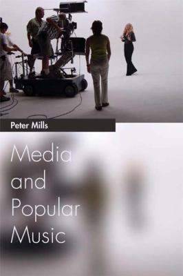 Media and Popular Music   2012 9780748627516 Front Cover