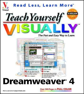 Teach Yourself VISUALLY Dreamweaver 4   2001 9780764508516 Front Cover