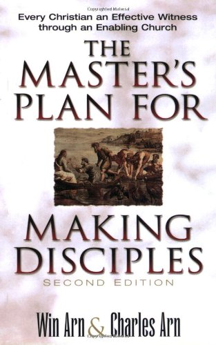 Master's Plan for Making Disciples Every Christian an Effective Witness Through an Enabling Church 2nd edition cover