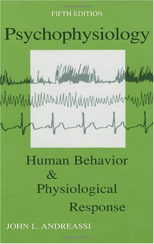 Psychophysiology Human Behavior and Physiological Response 5th 2007 (Revised) edition cover