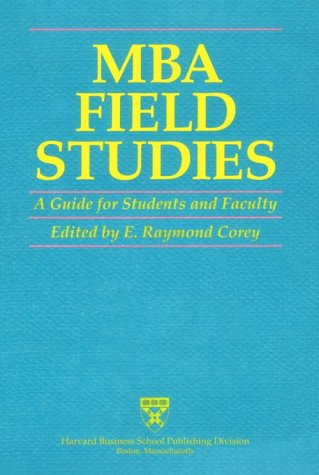 MBA Field Studies A Guide for Students and Faculty  1992 edition cover