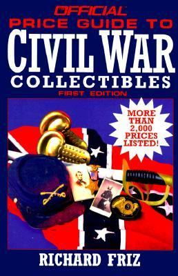 Official Price Guide to Civil War Colectibles N/A 9780876379516 Front Cover