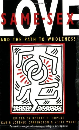 Same-Sex Love And the Path to Wholeness N/A 9780877736516 Front Cover