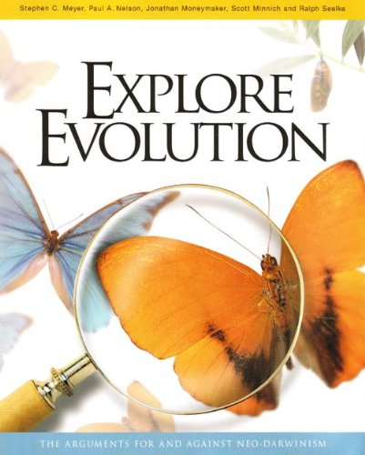Explore Evolution UK Edition The Arguments for and Against Neo-Darwinism N/A 9780947352516 Front Cover