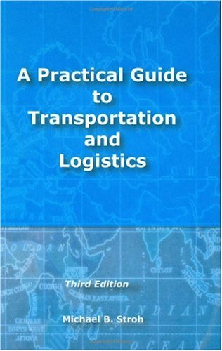Practical Guide to Transportation and Logistics 3rd 2006 edition cover