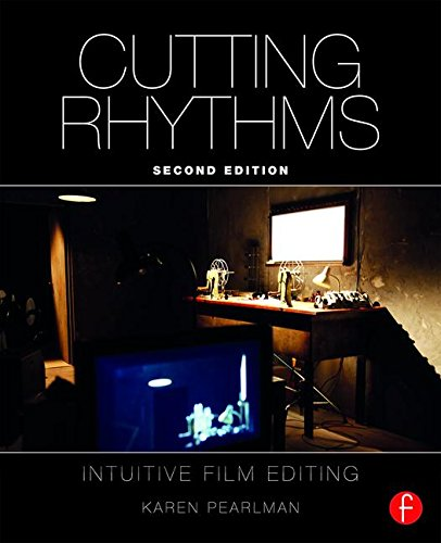 Cutting Rhythms Shaping the Film Edit 2nd 2016 (Revised) 9781138856516 Front Cover