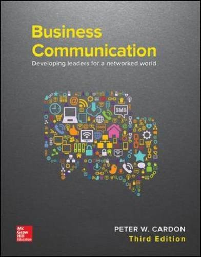 Business Communication: Developing Leaders for a Networked World  2017 9781259694516 Front Cover