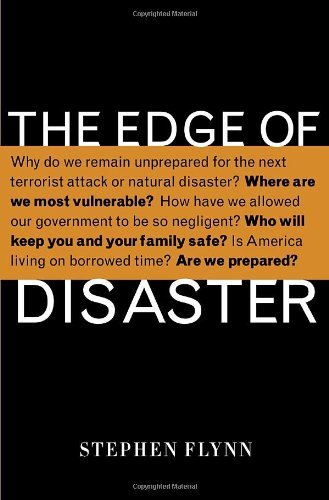 Edge of Disaster Rebuilding a Resilient Nation  2007 edition cover
