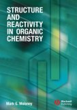 Structure and Reactivity in Organic Chemistry   2008 9781405114516 Front Cover