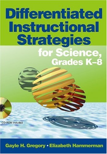 Differentiated Instructional Strategies for Science, Grades K-8   2008 edition cover