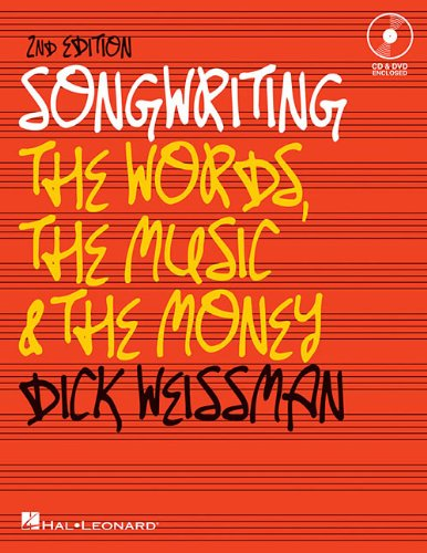Songwriting The Words, the Music, and the Money 2nd 2010 edition cover