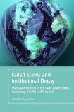 Failed States and Institutional Decay Understanding Instability and Poverty in the Developing World  2013 edition cover