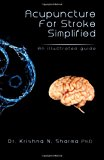 Acupuncture for Stroke Simplified An Illustrated Guide N/A 9781492710516 Front Cover