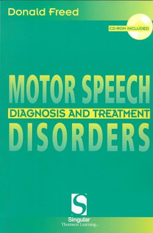 Motor Speech Disorders Diagnosis and Treatment  2000 edition cover