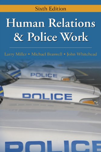 Human Relations and Police Work  6th 2010 edition cover