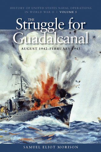Struggle for Guadalcanal, August 1942 - February 1943 History of United States Naval Operations in World War II  2010 edition cover