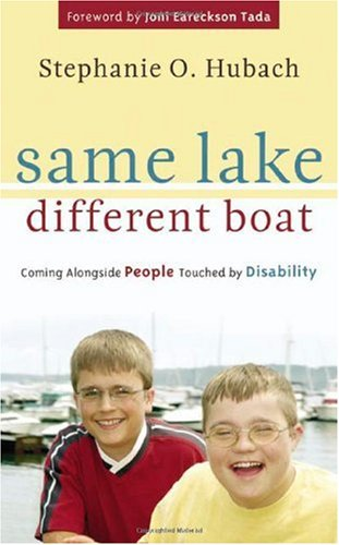 Same Lake, Different Boat : Coming Alongside People Touched by Disability  2006 edition cover
