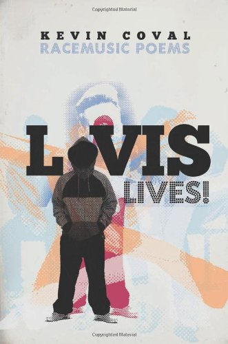 L-Vis Lives! Racemusic Poems  2011 edition cover