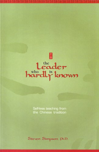 Leader Who Is Hardly Known Self-less Teaching from the Chinese Tradition  2003 edition cover