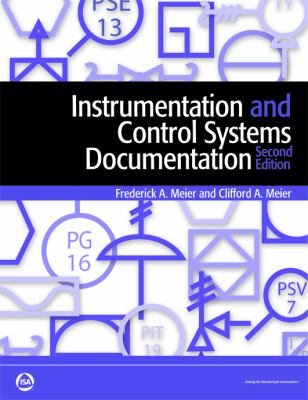 Instrumentation and Control Systems Documentation, Second Edition  2nd 2011 (Revised) 9781936007516 Front Cover