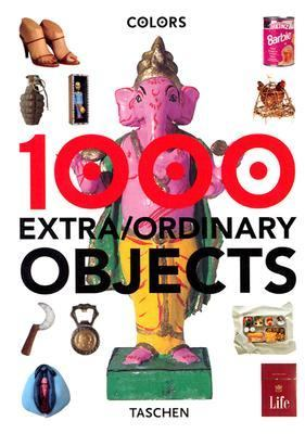 1000 Objects Extra-Ordinary Everyday Things English  2000 9783822858516 Front Cover