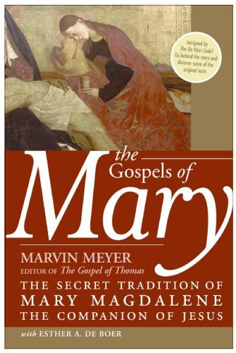Gospels of Mary The Secret Tradition of Mary Magdalene, the Companion of Jesus N/A edition cover