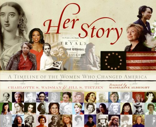 Her Story A Timeline of the Women Who Changed America  2008 edition cover
