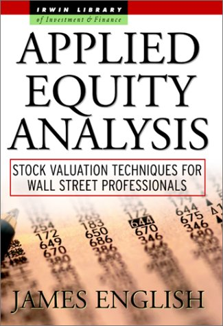 Applied Equity Analysis Stock Valuation Techniques for Wall Street Professionals  2001 edition cover