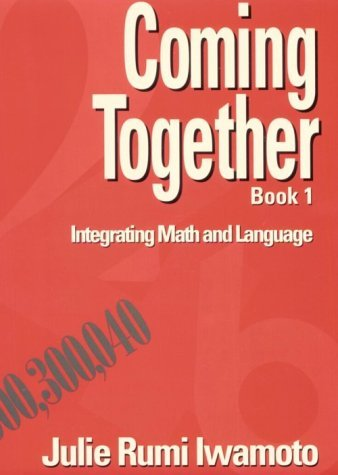 Coming Together Integrating Math and Language  1994 9780132104517 Front Cover