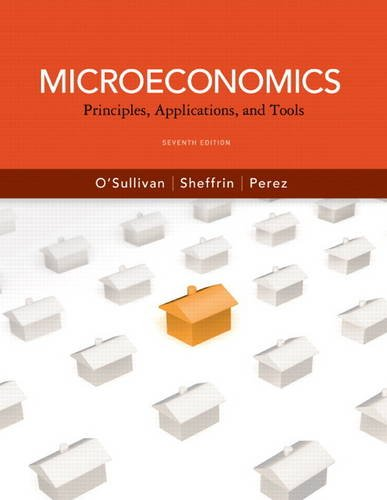 Microeconomics Principles, Applications, and Tools 7th 2012 (Revised) edition cover
