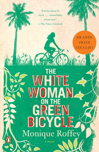 White Woman on the Green Bicycle A Novel N/A edition cover