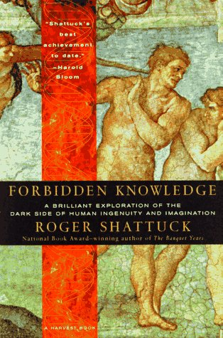 Forbidden Knowledge From Prometheus to Pornography  1996 edition cover