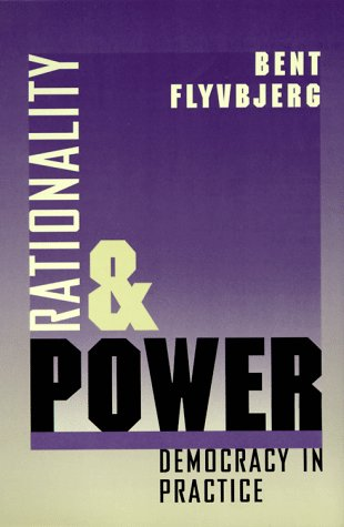 Rationality and Power Democracy in Practice  1998 edition cover
