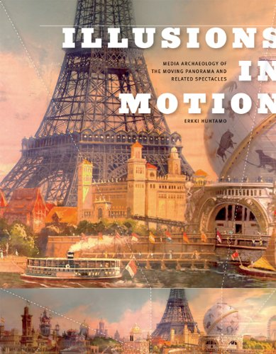 Illusions in Motion A Media Archaeology of the Moving Panorama and Related Spectacles  2013 edition cover