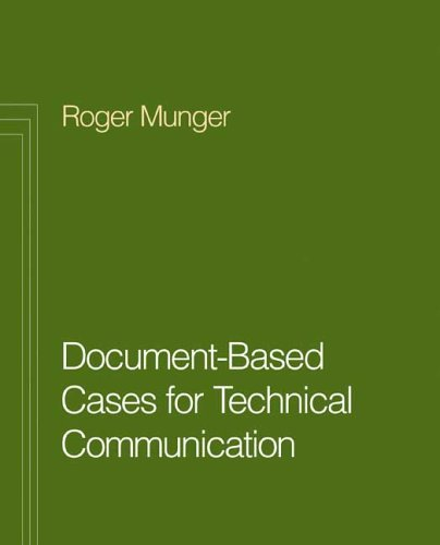 Document-Based Cases for Technical Communication  N/A 9780312438517 Front Cover