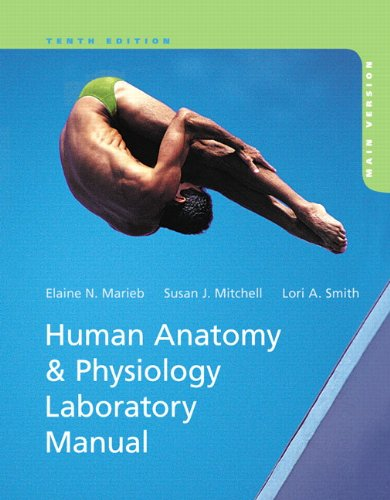 Human Anatomy and Physiology Laboratory Manual, Main Version  10th 2014 edition cover