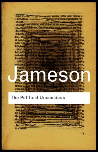 Political Unconscious Narrative As a Socially Symbolic ACT 2nd 2002 (Revised) edition cover