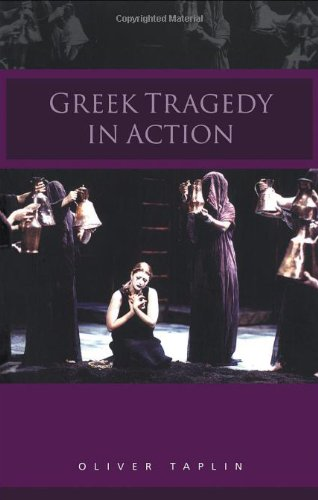 Greek Tragedy in Action  2nd 2002 (Revised) edition cover
