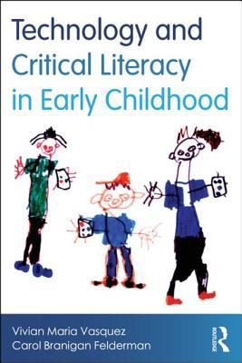 Technology and Critical Literacy in Early Childhood   2013 9780415539517 Front Cover