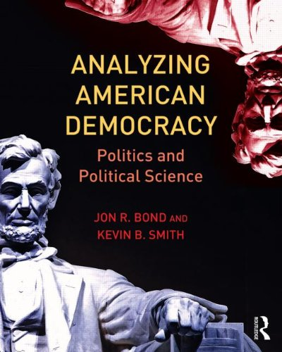 Analyzing American Democracy Politics and Political Science  2013 edition cover