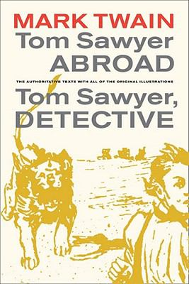 Tom Sawyer Abroad Tom Sawyer, Detective 3rd 2011 edition cover